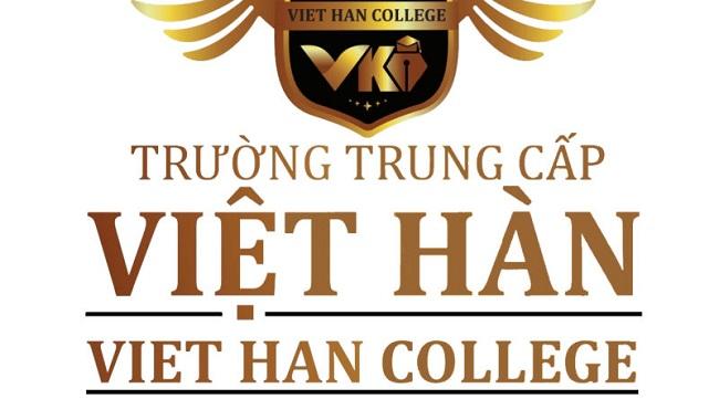Trường Trung cấp Việt Hàn - Lựa chọn của hàng ngàn sinh viên