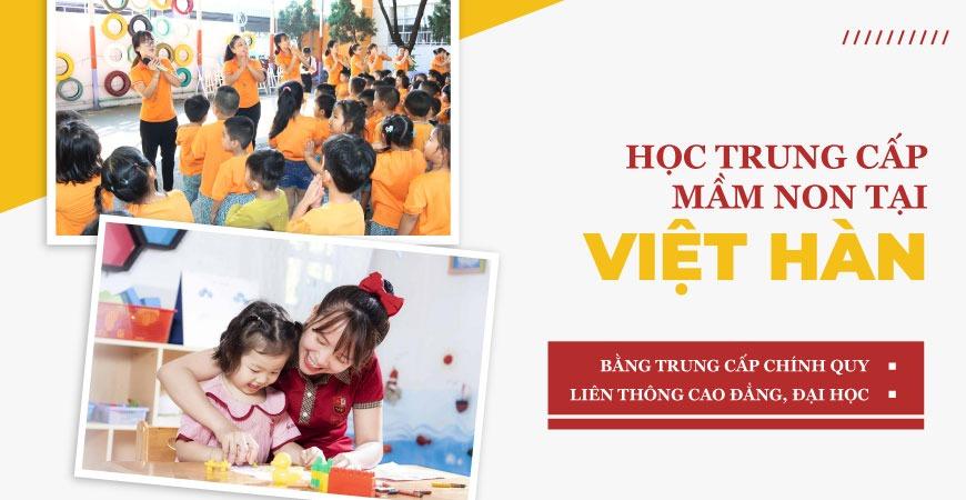 Học Trung Cấp Mầm Non Tại Việt Hàn